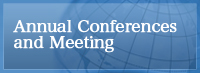 Annual Conferences and Meeting